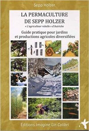 Culture sur butte pourquoi et comment for Livre sur la permaculture