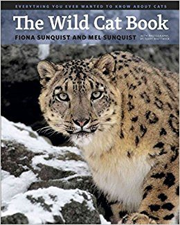 Défi-Ecologique vous recommandeThe Wild Cat Book : Everything You Ever Wanted to Know About Cats - By Fiona Sunquist published on October, 2014